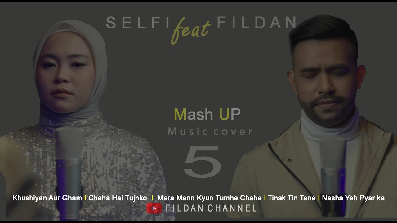 Download (MASHUP COVER ) - BY FILDAN x SELFI - FROM MANN (1999) MOVIE