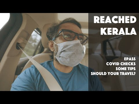 KARNATAKA TO KERALA BY ROAD | COVID CHECKS , INTERSTATE EPASS, TRAVEL TIPS