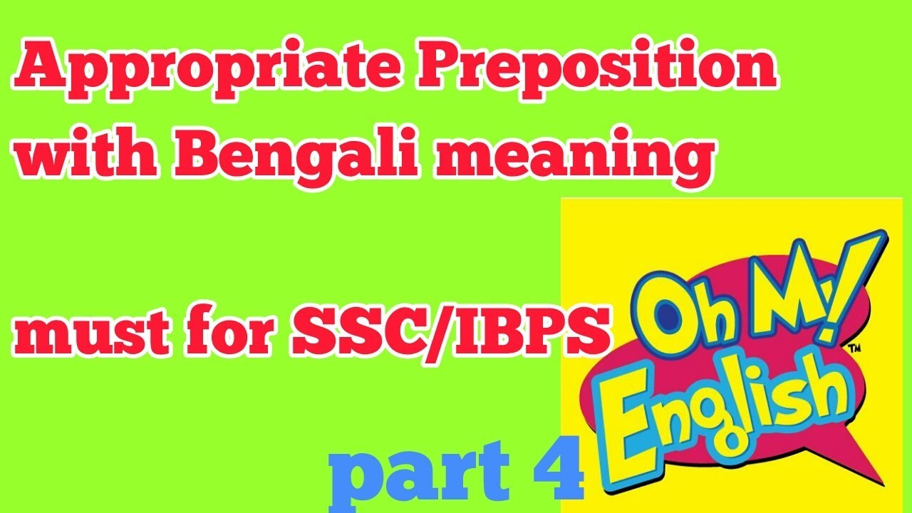 English appropriate preposition with bengali meaning part 4 for english appropriate preposition with bengali meaning part 4 for sscibps ccuart Gallery