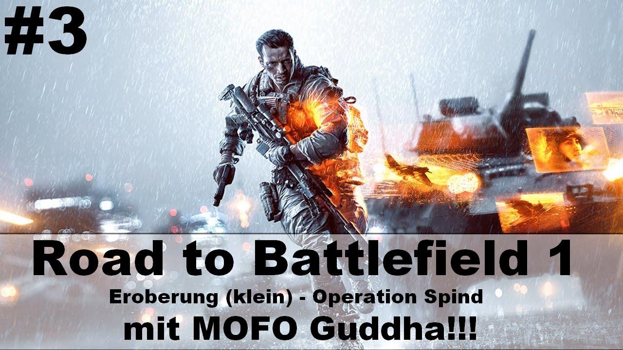 Road To Battlefield 1 3 Eroberung Klein Operation Spind