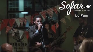 Lu-Fuki - Love You At Pace | Sofar Johannesburg
