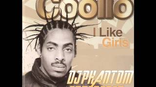 Coolio I Like Girls Dj Phantom Fotis Edit