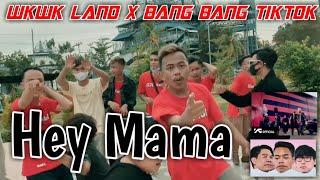 WKWK LAND X BANG BANG VIRAL TIKTOK ! Hey Mama [ DJ LOKAL ] REMIXX