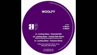 Woolfy - Looking Glass (Extended Mix)