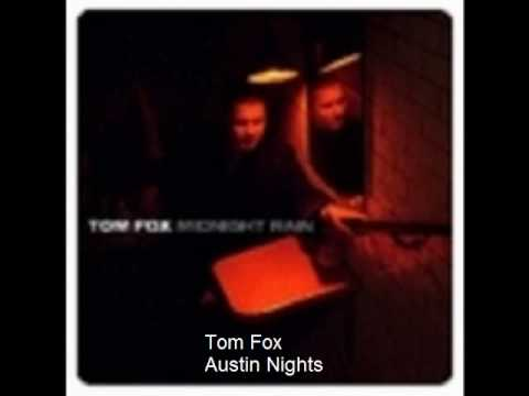 Tom Fox - Austin Nights