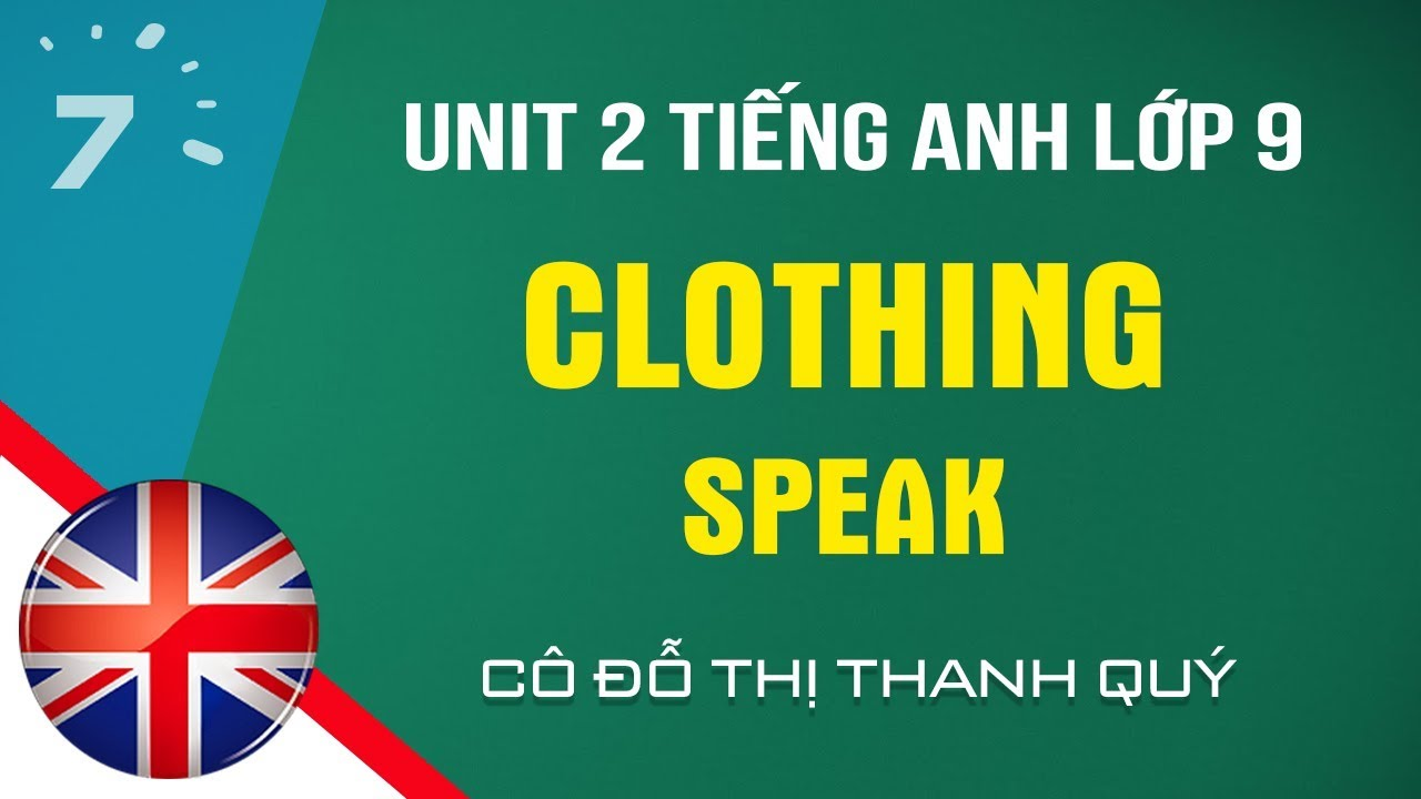Unit 2: Speak trang 14 SGK Tiếng Anh lớp 9|HỌC247