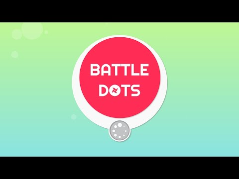 Battledots Trailer