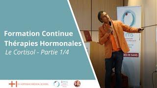 Formation Continue - Le Cortisol  Partie 1