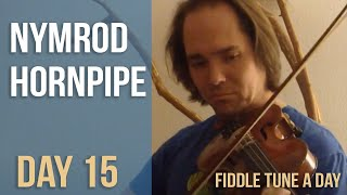 Nymrod Hornpipe - Fiddle Tune a Day - Day 15