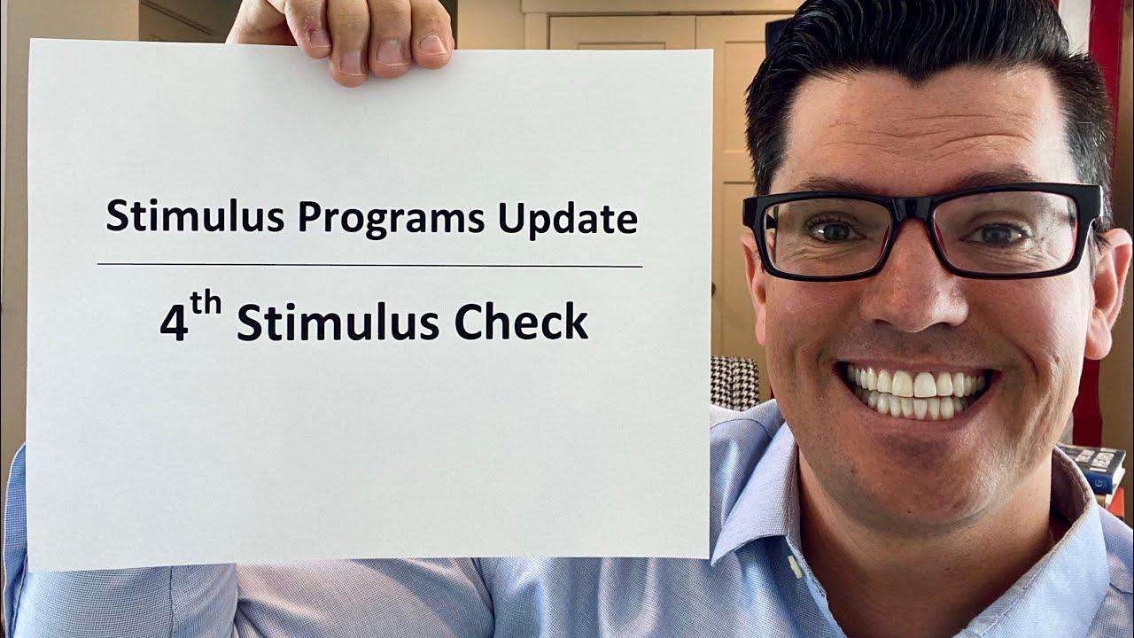 Stimulus Programs Update   Fourth Stimulus Check Update   Biden Admins Next Move