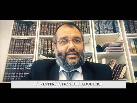 613 - 35eme MITSVA DE LA TORAH - Interdiction de l'adultère