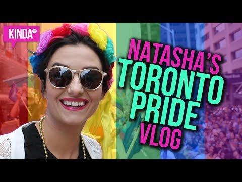 NATASHA'S TORONTO PRIDE VLOG! | KindaTV