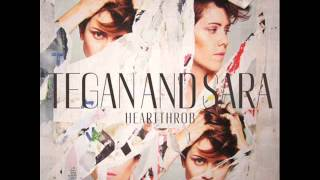 Watch Tegan  Sara I Couldnt Be Your Friend video