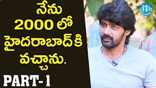 Actor Naveen Chandra Exclusive Interview Part #1 || Talking Movies With iDream