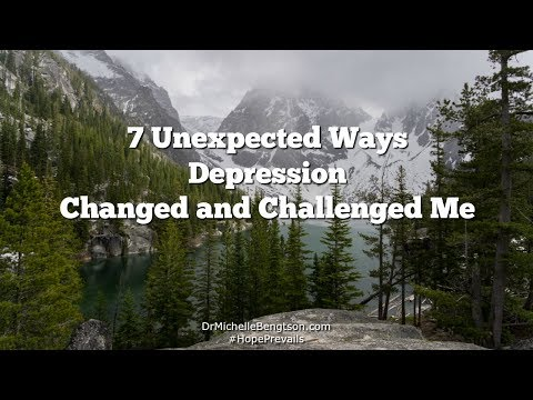 7 Unexpected Ways Depression Changed and Challenged Me