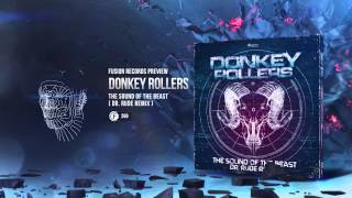 Donkey Rollers - The Sound of the Beast (Dr. Rude Remix) [Fusion 268] Resimi