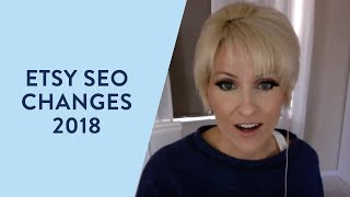Etsy SEO Changes 2018 - What