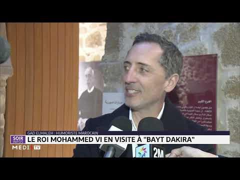 Le Roi Mohammed VI En Visite à Bayt Dakira