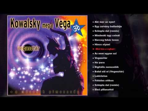 Kowalsky meg a Vega - Vegasztár (teljes album)