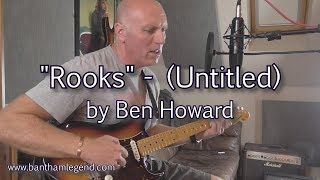 Rooks - untitled Ben Howard song - cover
