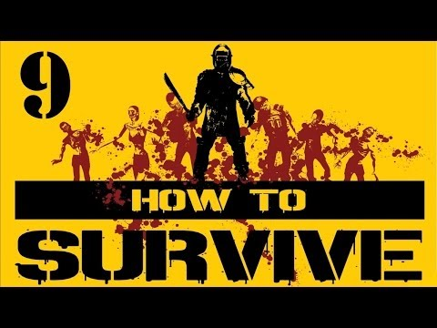 Let's Play How to Survive - Episode 9 - Stuffing Enzo
