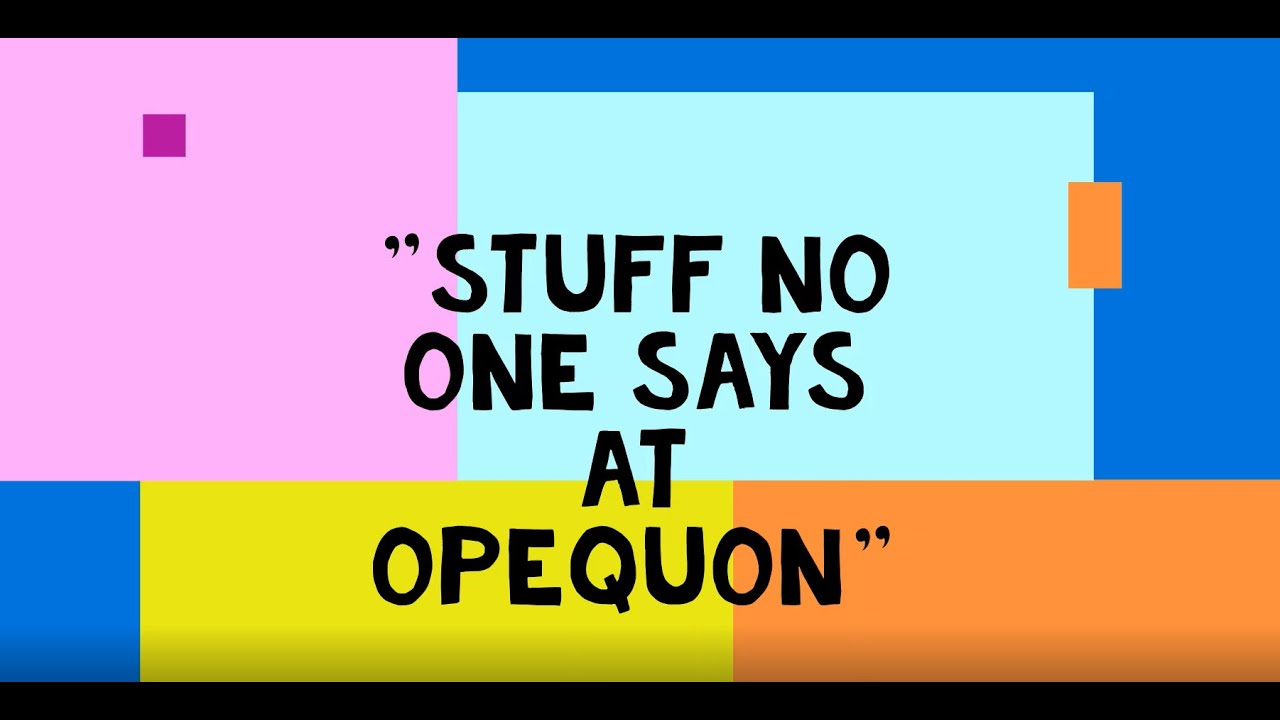 """""""Stuff No One Says At Opequon"""""""