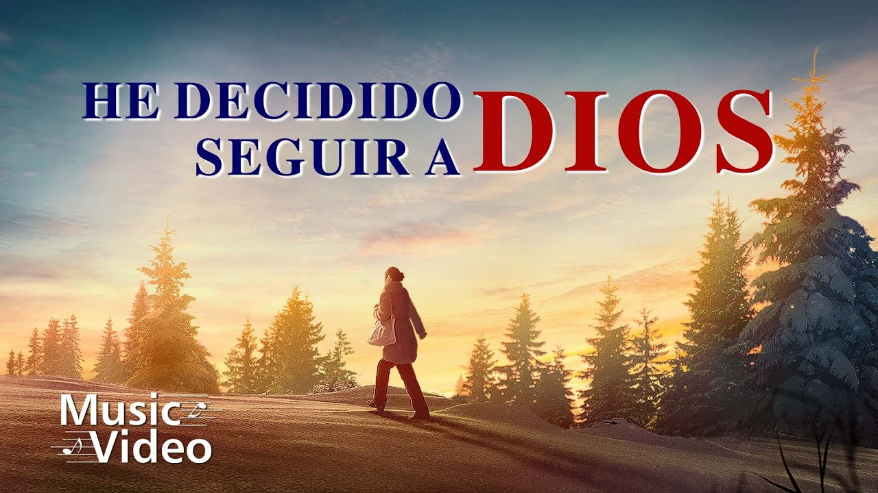 "Música cristiana | ""He decidido seguir a Dios"" Dios es mi vida (MV)"