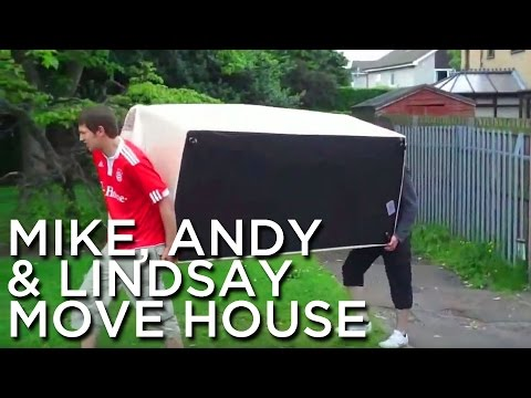 2010-06-15 'Mike, Andy & Lindsay Move House'