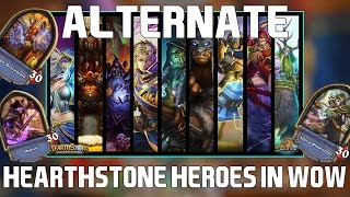 Alternate Hearthstone Heroes inside World of Warcraft