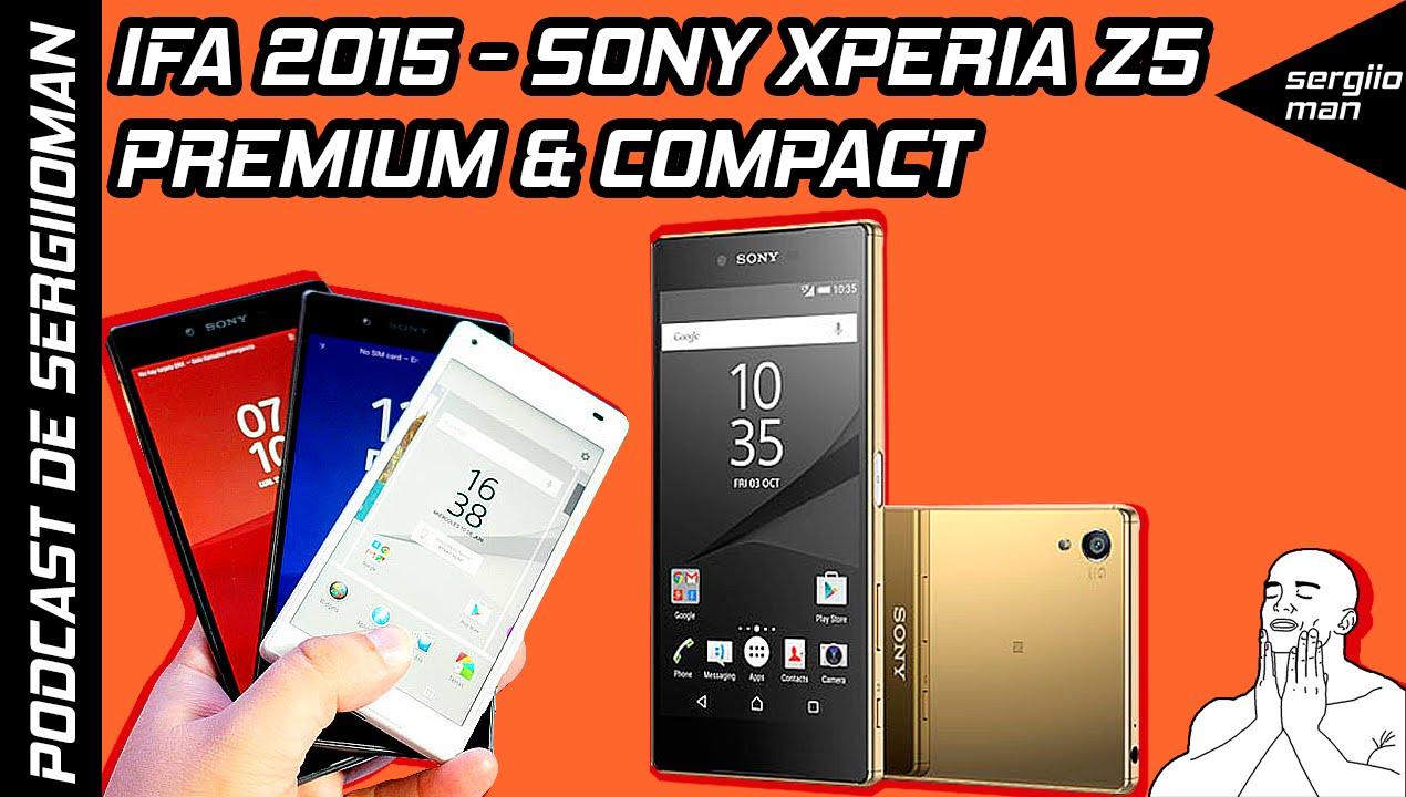SONY Xperia Z5, Premium & Compact