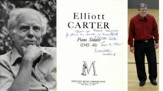 Elliott Carter: Piano Sonata (1945-46) - excerpts (Robert Hairgrove, pianist)