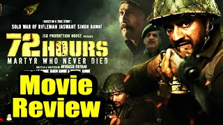 72 Hours Martyr Who Never Died Movie Review: Avinash Dhyani | FilmiBeat
