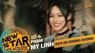 Đen Đá Không Đường (Cover) - Phạm Mỹ Linh | Gala Nhạc Việt - Newstar Cafe Acoustic #4