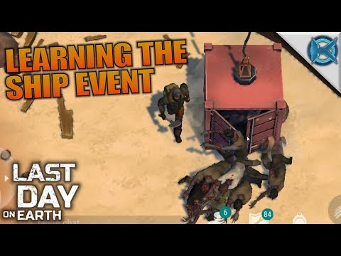 LEARNING THE SHIP EVENT | Last Day on Earth: Survival | Let's Play Gameplay | S02E64