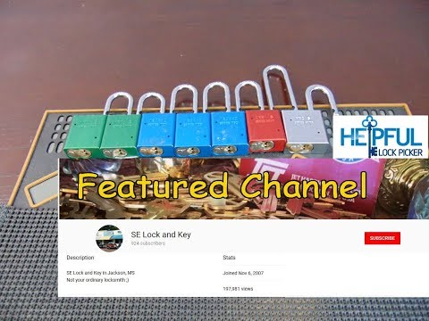 [120] Featured Channel Of The Week: SE Lock and Key