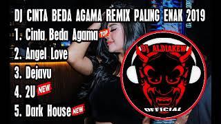 DJ CINTA BEDA AGAMA REMIX PALING JOSS 2019