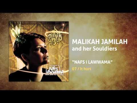 07 It hurt - Malikah Jamilah & Souldiers