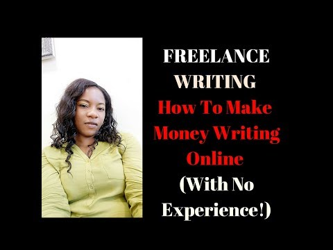 FREELANCE WRITING - How To Make Money Writing Online (With No Experience!)