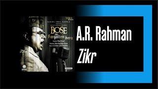 A.R. Rahman ・ Zikr (Hasbi Rabbi) HQ