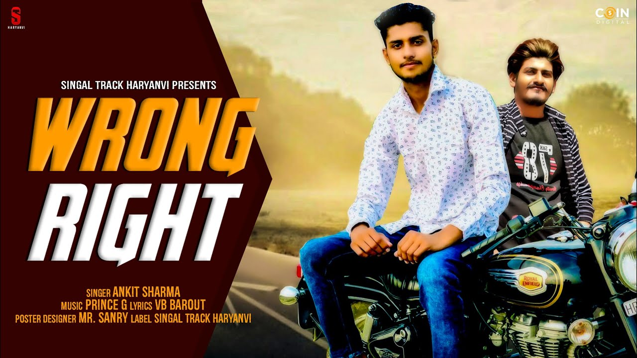 New Haryanvi Songs 2020 | Wrong Right | Ankit Sharma Music | Latest Songs 2020 | Coin Digital