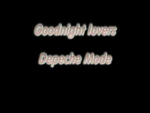 Goodnight Lovers Depeche Mode Lyrics Youtube