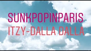 [sunkpopinparis] 130419 ITZY-DallaDalla *kpop dance class*