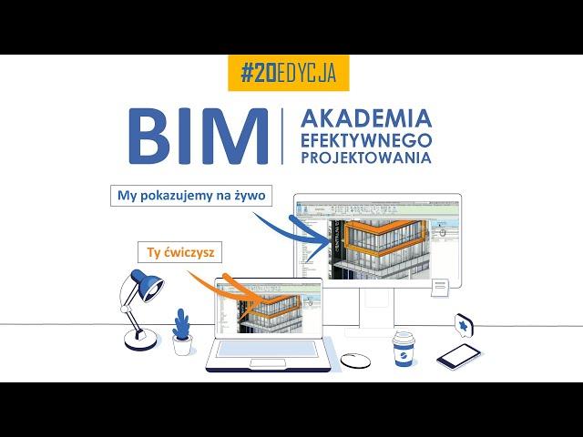 BIM | Akademia Efektywnego Projektowania Online