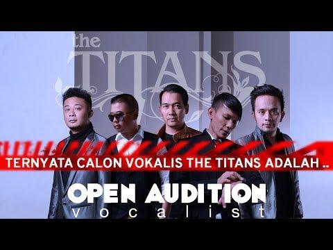 TERNYATA!!! CALON VOKALIS THE TITANS ADALAH...