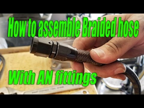 How To Make/assemble Braided Hose With AN Fittings MADE EASY!