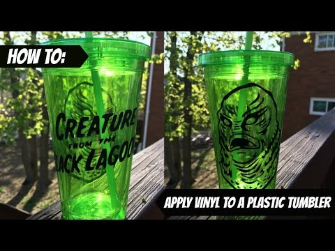 How to apply vinyl to plastic tumblers.