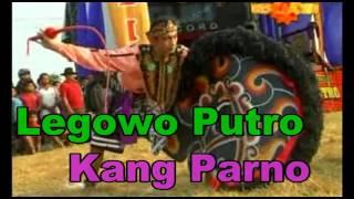 Jaranan Legowo Putro   Kang Parno