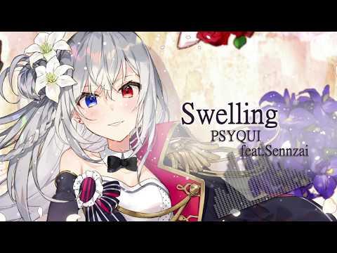 PSYQUI Feat.Sennzai / Swelling (Official Audio)