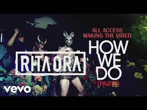 RITA ORA - How We Do (Party) - Behind The Scenes