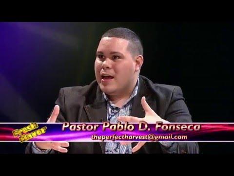 807gng Evangelist/Pastor Pablo D. Fonseca on TBN Salsa 'Fresh Flavor' Episode # 17 1